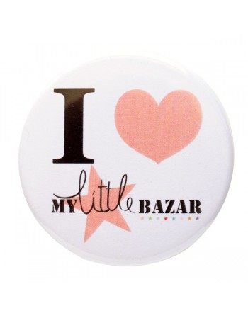 Badge I Love My little Bazar